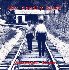 The Deadly Hume - Passenger Blues (cover)