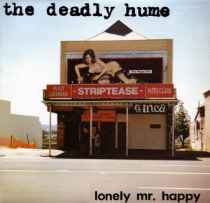 The Deadly Hume - Lonely Mr Happy EP (cover)